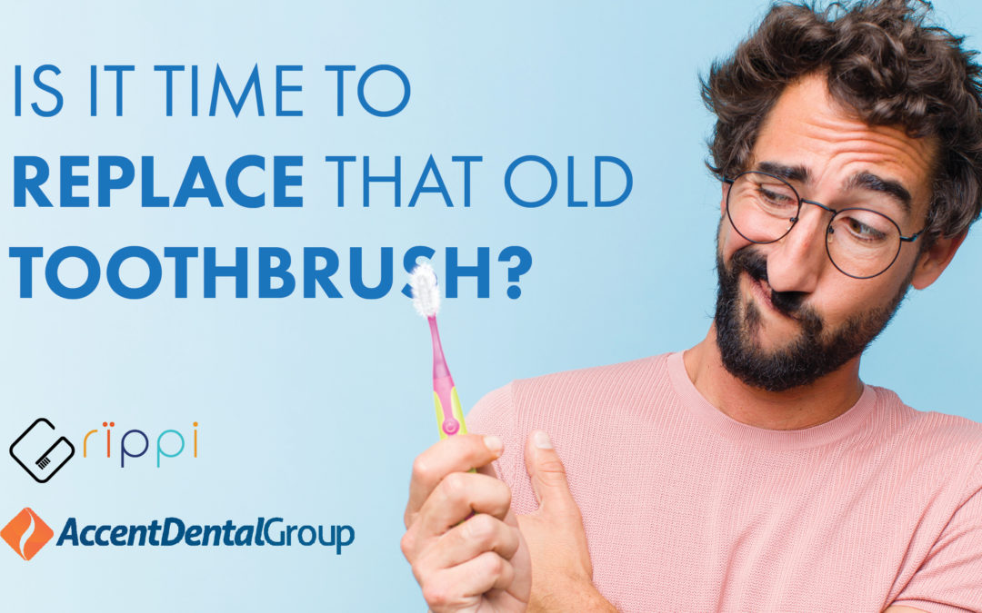Is It Time to Replace That Old Toothbrush?